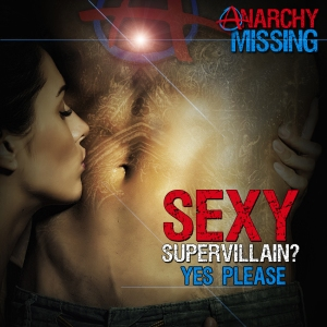 ANARCHY MISSING sexy_supervillain[39151]