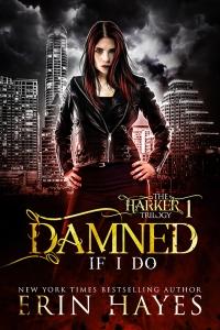DamnedIfIDo-FinalSmall[62729].jpg book 1