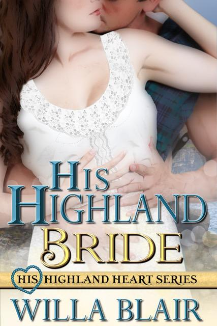 His Highland Bride - Willa Blair[115596]