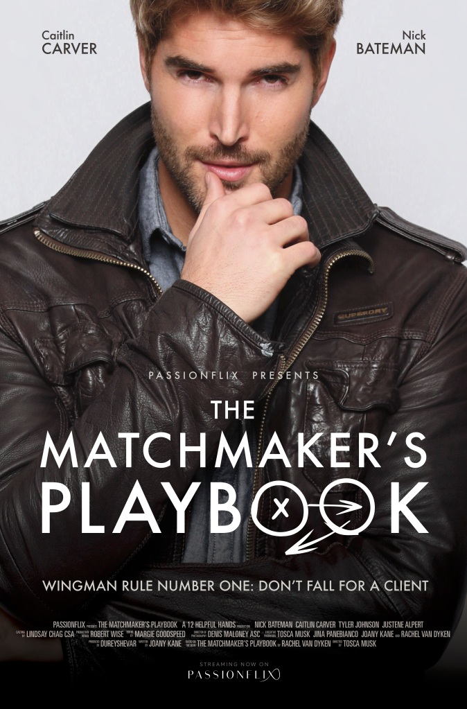 Passionflix_The-Matchmakers-Playbook_Official-poster1_FINAL_A[137442].jpg 1403
