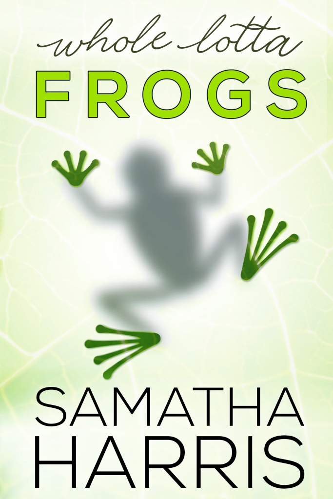 Whole Lotta Frogs Samatha Harris E-Cover[161268]