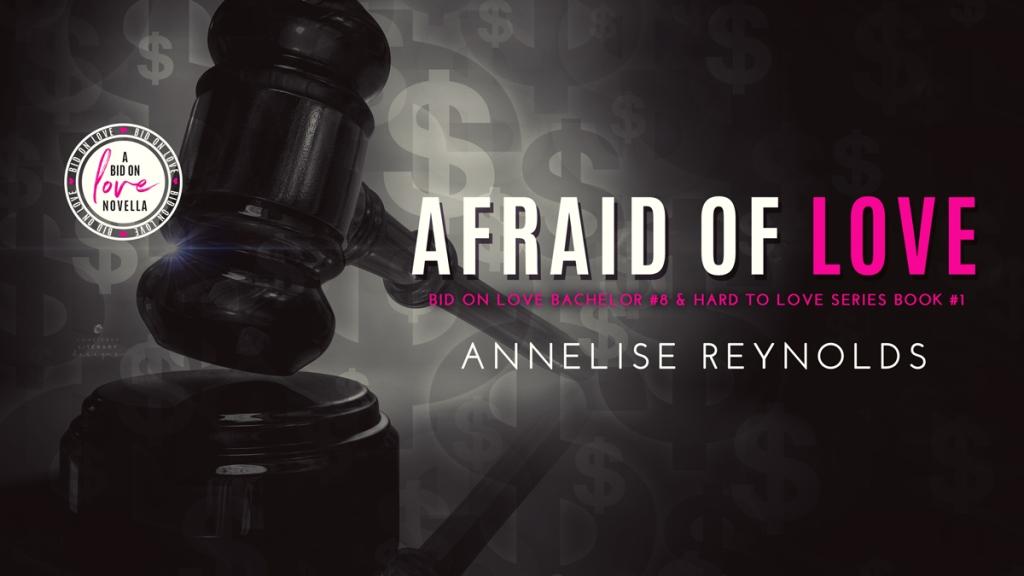 AFRAID OF LOVE Annelise Reynolds AOL Banner