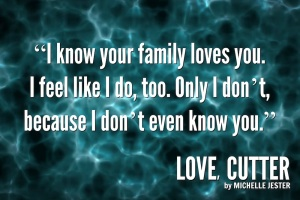 Love, Cutter by Michelle Jester Quotes4b[177925]