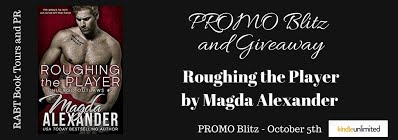 Roughing the Player by Magda Alexander - PROMO Blitz - October 5th RABT Book Tours and PR_zpslpo2hoiz[4862]