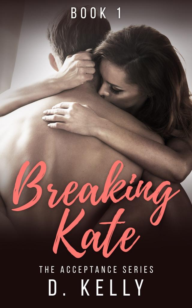 breaking kate book 1