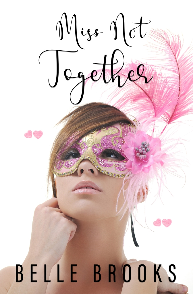 Miss Not Together Amazon Cover