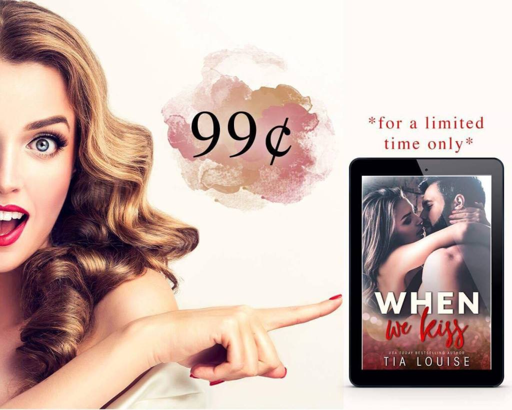 WHEN WE KISS SALE 99C